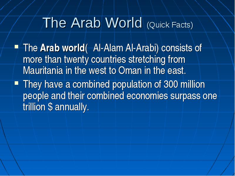 The Arab world past and present - Arabic Culture and