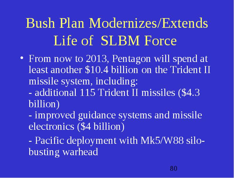 Bush Nuclear Force Structure Reductions Are Exceedingly
