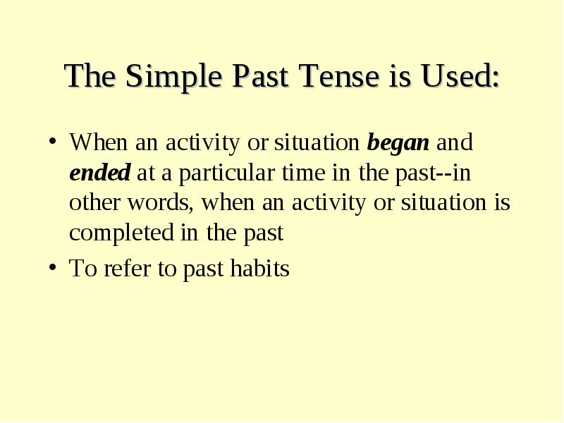 the past tense of begin