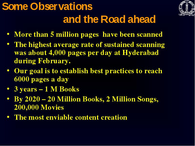 Million Books to the Web An Example of Indo-us collaboration Lessons
