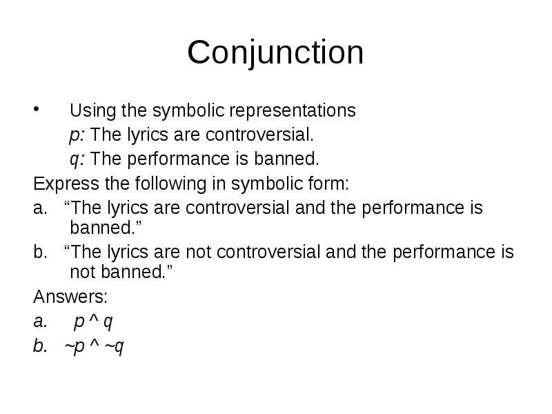This Section We Will Study Symbolic Logic Which Was Developed In The